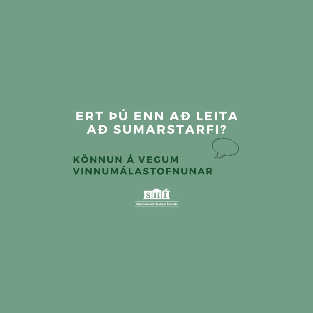 Ert þú enn að leita að sumarstarfi? – Könnun á vegum Vinnumálastofnunnar